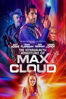 The Intergalactic Adventures of Max Cloud 2020